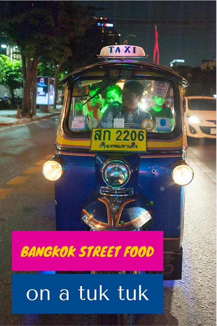 bangkok street food on a tuk tuk the crowded planet. Black Bedroom Furniture Sets. Home Design Ideas