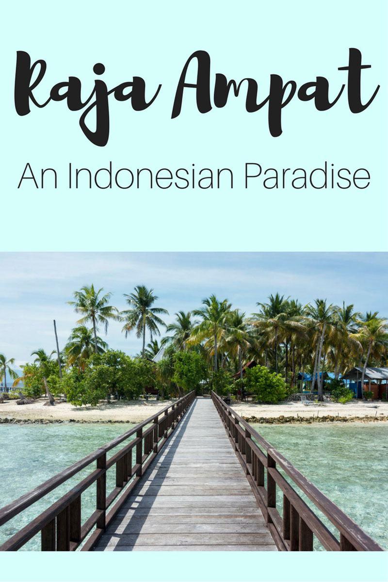travel raja ampat islands indonesia