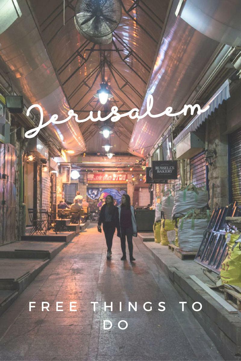 things to do in jerusalem for free machane yehuda