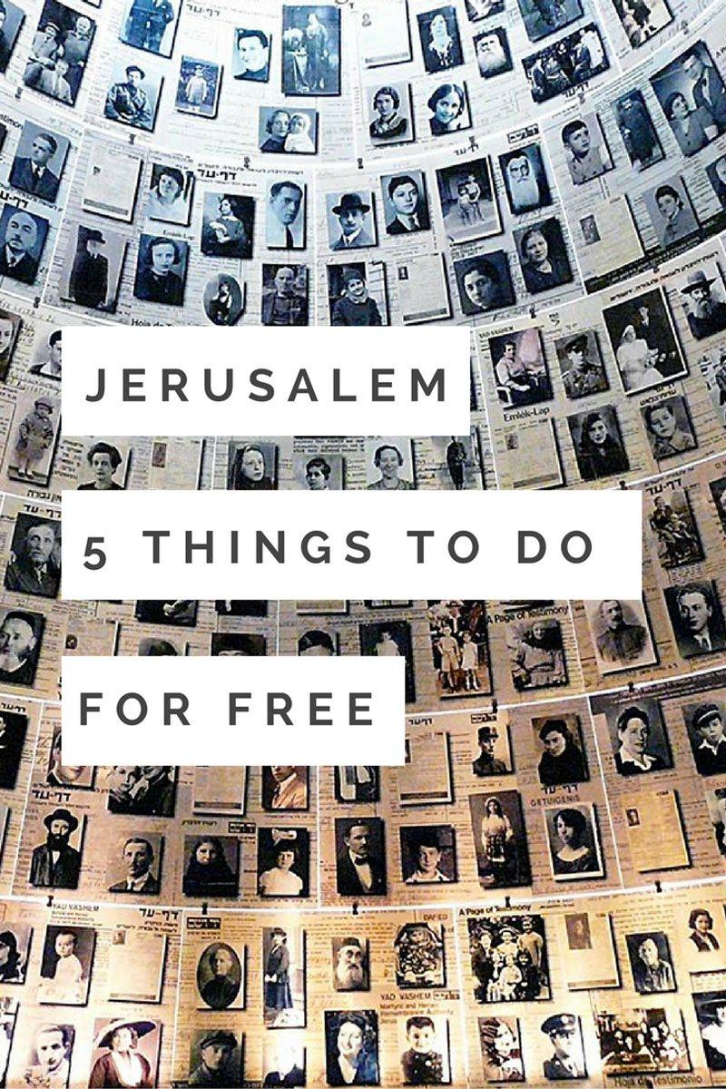 jerusalem things to do for for free yad vashem