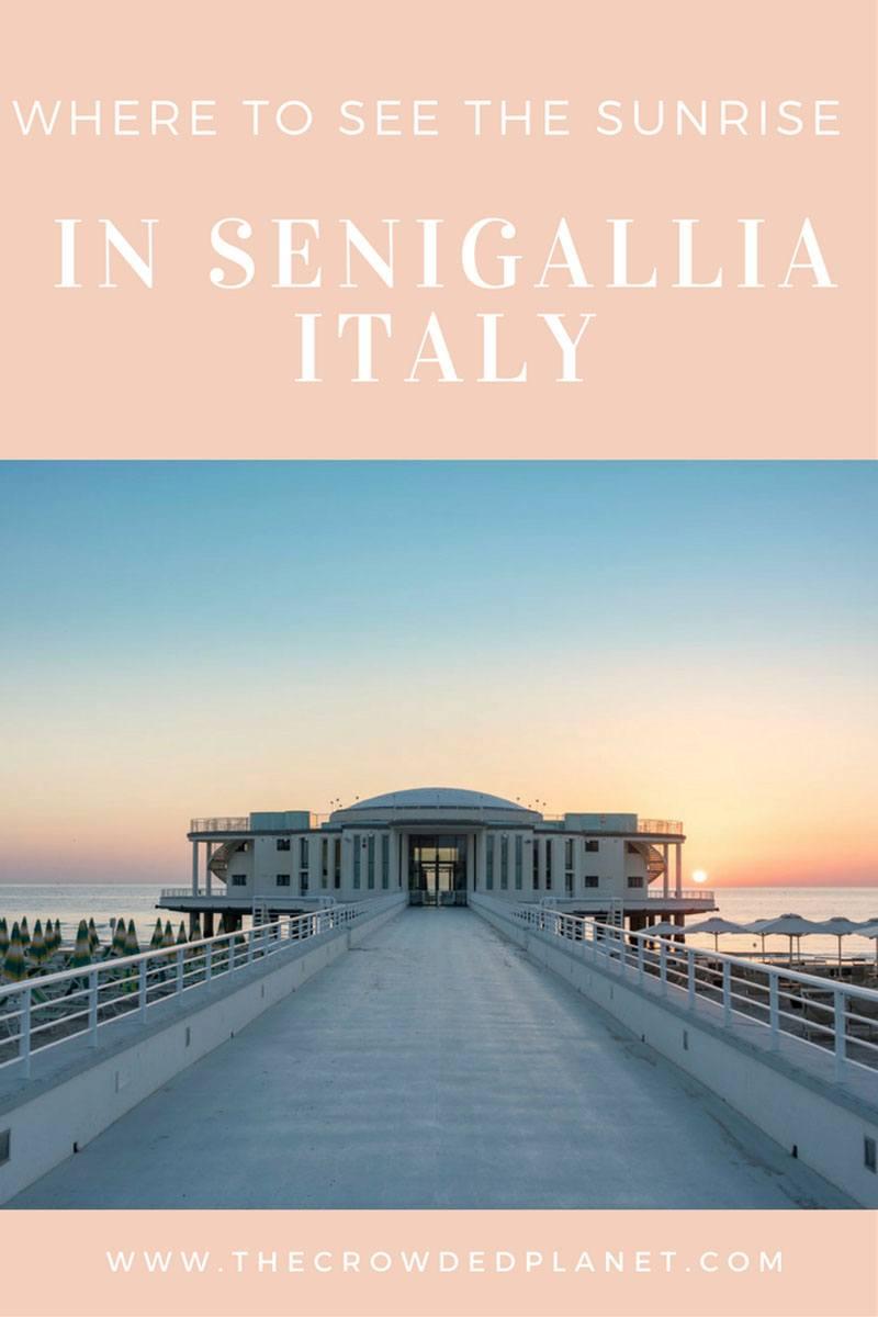 visit senigallia where to see the sunrise