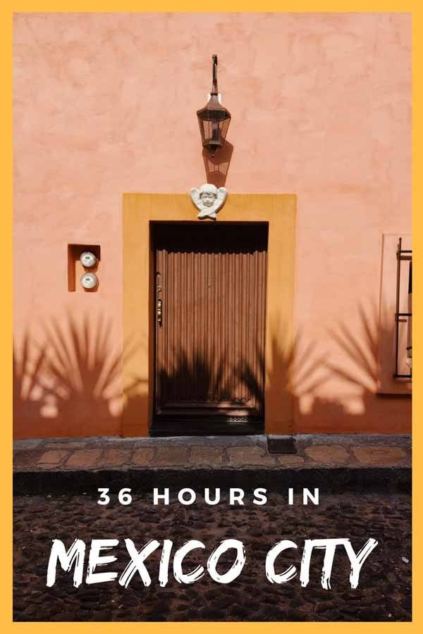 36 hours mexico city pin