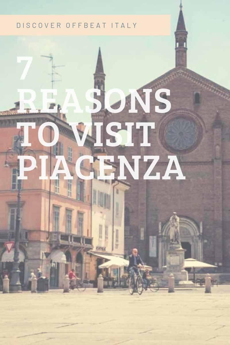 reasons to visit Piacenza pin 2